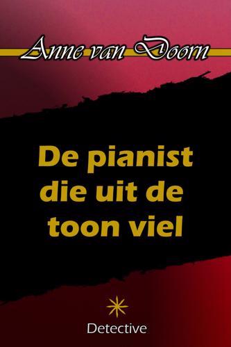 DE PIANIST DIE UIT DE TOON VIEL