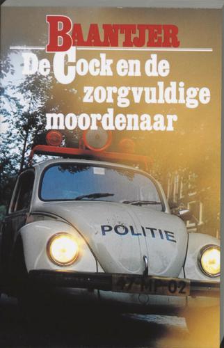 DE COCK EN DE ZORGVULDIGE MOORDENAAR