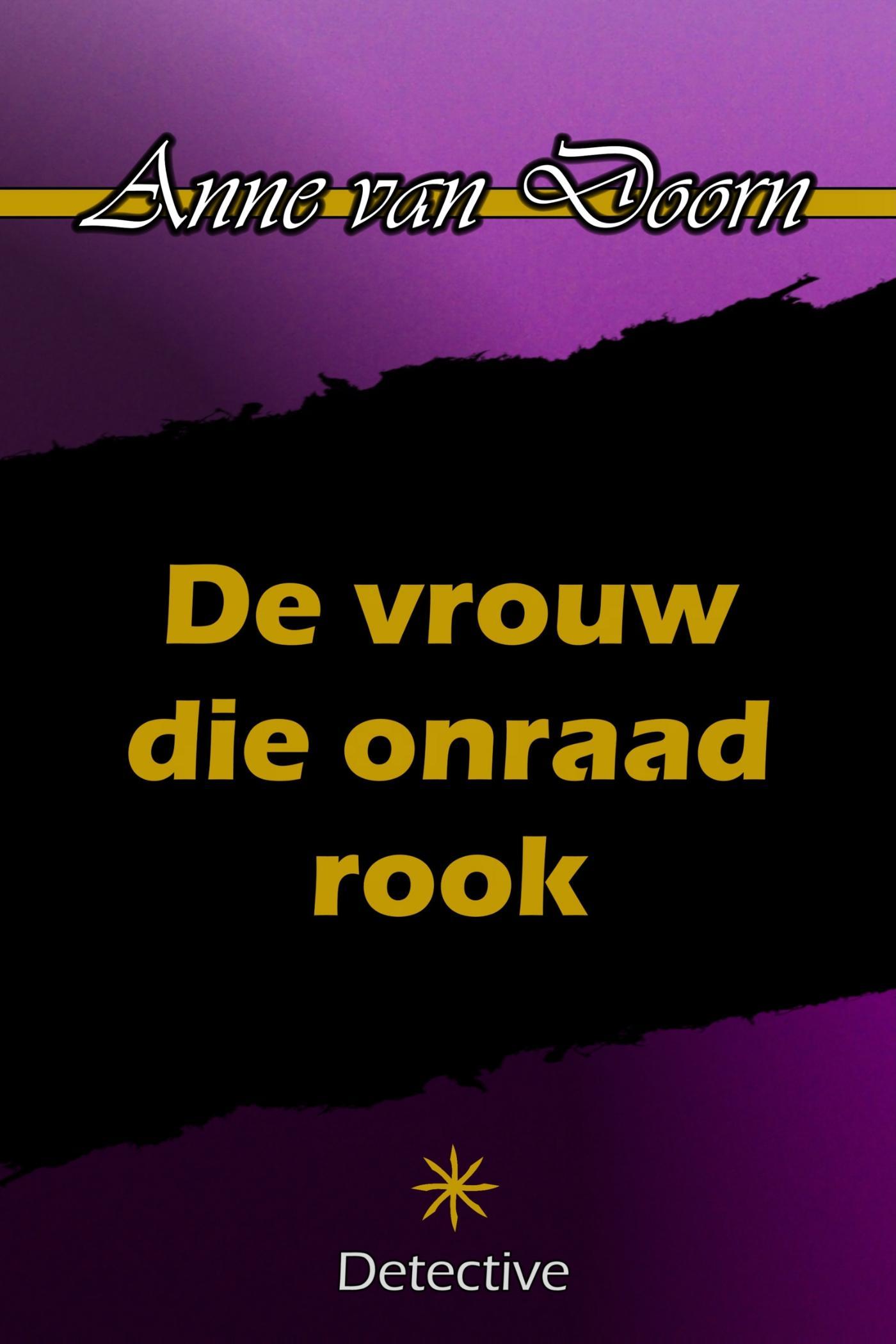 DE VROUW DIE ONRAAD ROOK