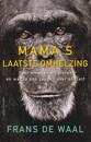 MAMA'S LAATSTE OMHELZING