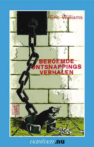 BEROEMDE ONTSNAPPINGS VERHALEN