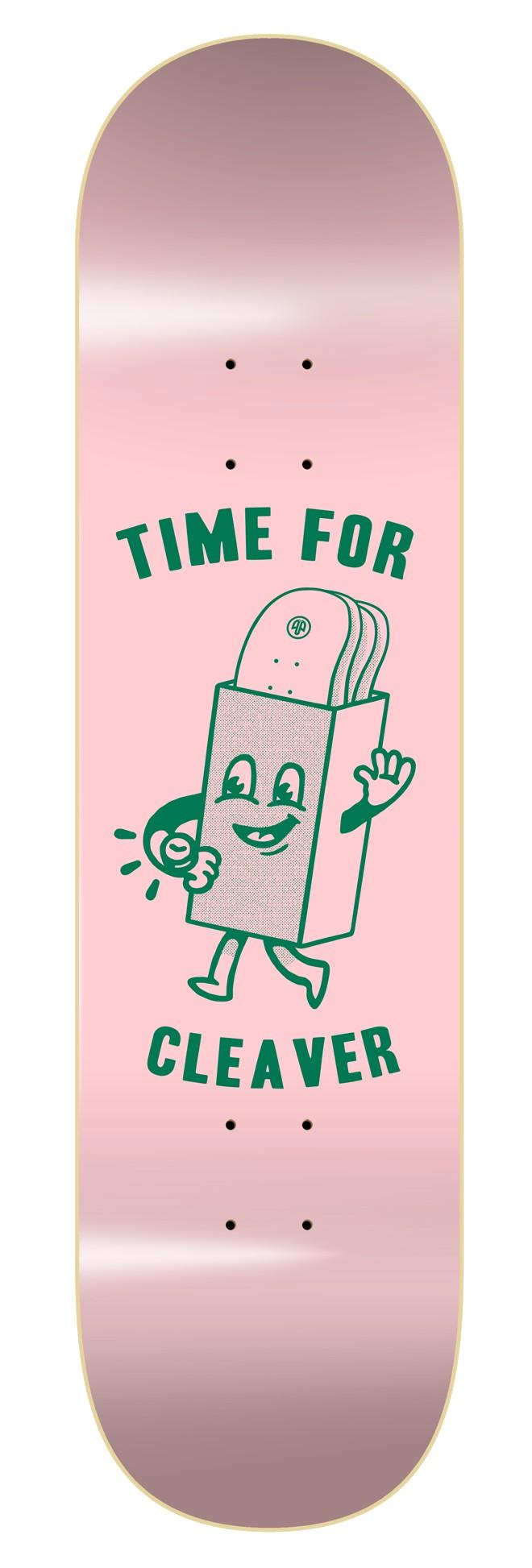 "CLEAVER ""TIME FOR PINK"" SKATEBOARD DECK"