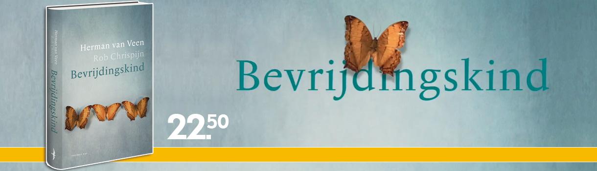 BEVRIJDINGSKIND - HERMAN VAN VEEN / ROB CHRISPIJN - 22,50