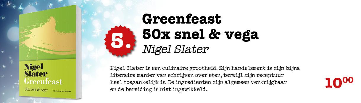 GREENFEAST 50X SNEL & VEGA - NIGEL SLATER