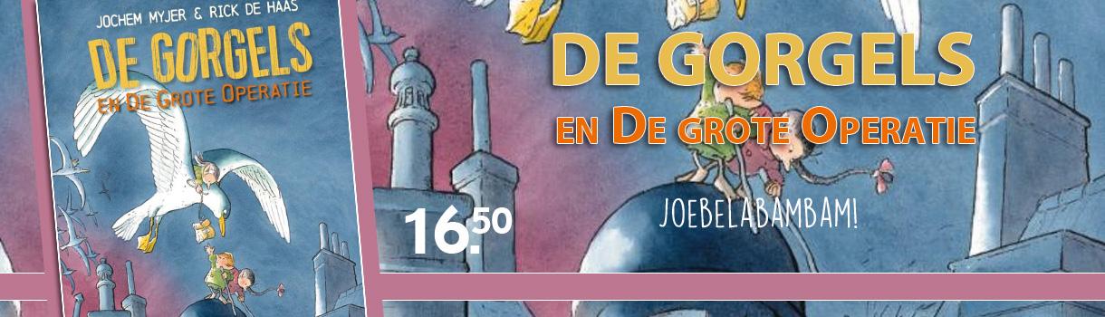 De Gorgels - en de grote operatie - 16,50