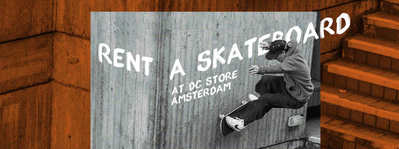 Rent a skateboard
